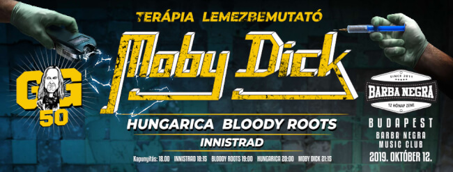 GŐBL 50 - Moby Dick | Hungarica | Bloody Roots Barba Negra