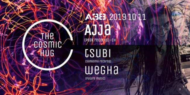 Cosmic Hug - AJJA - live (Peak Records/CH), Tsubi, Wegha A38 Hajó