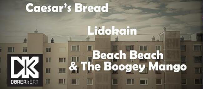 Caesar's Bread EP bemutató, Lidokain, Beach Beach Dürer Kert