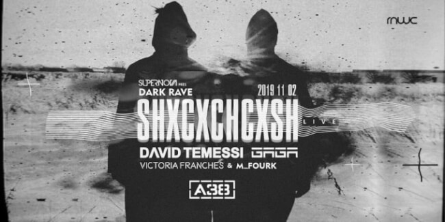 Dark Rave - SHXCXCHCXSH Live (DE), David Temessi, Gaga, Victoria Franches, M_Fourk A38 Hajó