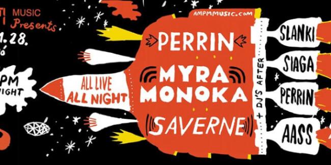 AM:PM Label Night: Perrin, Myra Monoka, Saverne dj-k: Slanki, Siaga, Perrin, AASS A38 Hajó