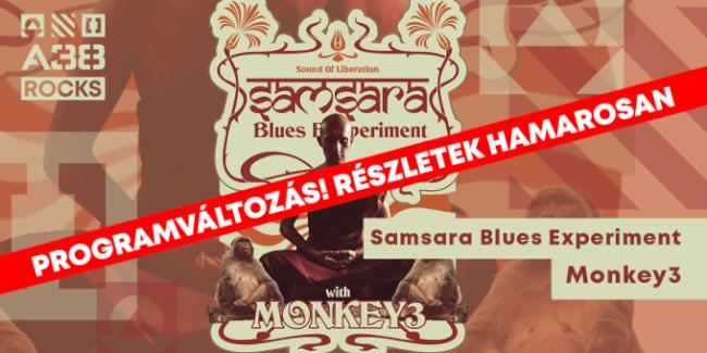 Műsorváltozás! Samsara Blues Experiment (DE), Monkey3 (CH) A38 Hajó