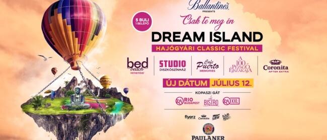 DREAM ISLAND FESZTIVÁL Rio Budapest
