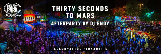 Thirty Seconds To Mars Afterparty by Dj Endy Budapest Park