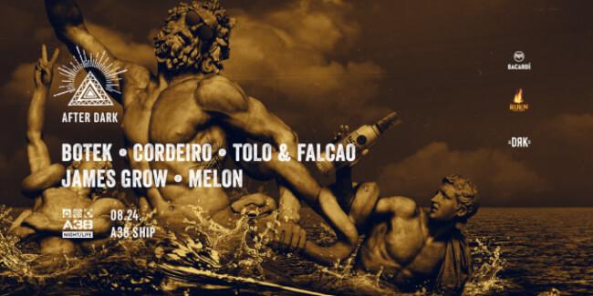 After Dark - Botek & Cordeiro, Melon, Tolo & Falcao, James Grow A38 Hajó