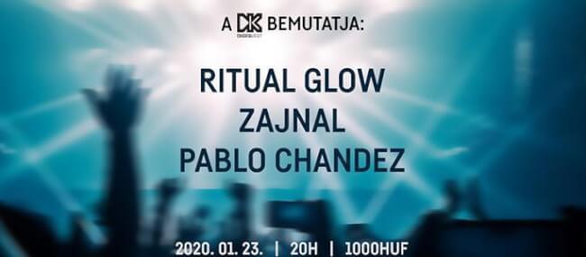 Pablo Chandez + Ritual Glow & Zajnal Dürer Kert