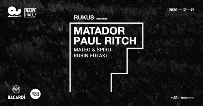 Matador & Paul Ritch by Rukus Akvárium Klub