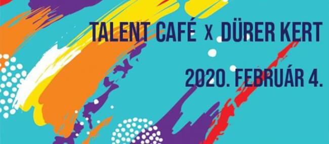 Talent Café x Dürer Kert Dürer Kert