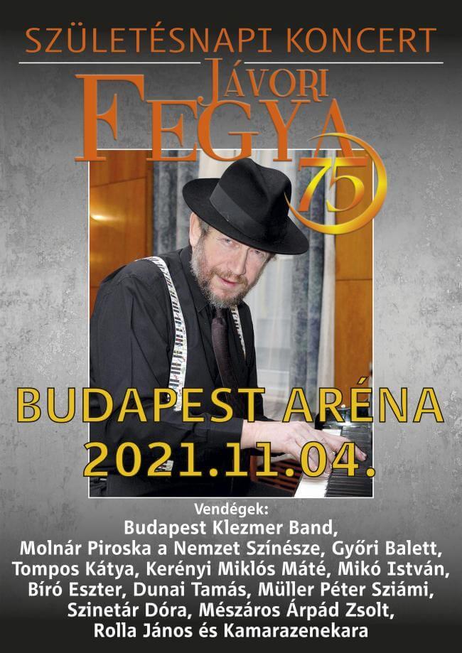 JÁVORI FEGYA 75. Születésnapi koncert Papp László Budapest Sportaréna