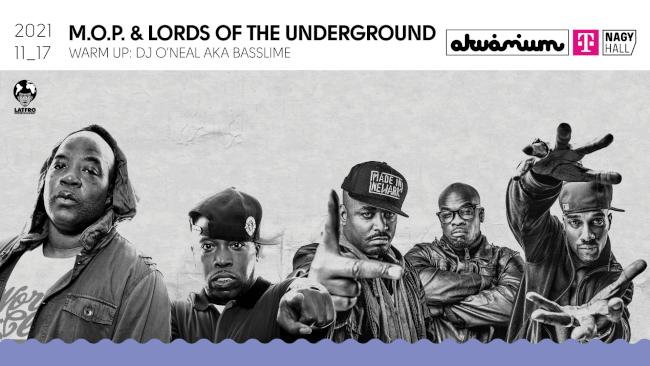 M.O.P. & Lords Of The Underground Akvárium Klub