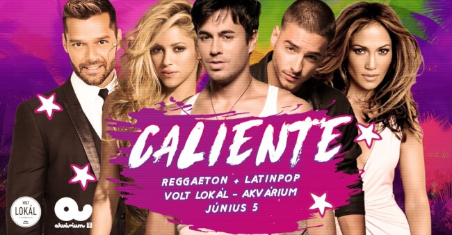 Caliente ★ Reggaeton + Latinpop Akvárium Klub