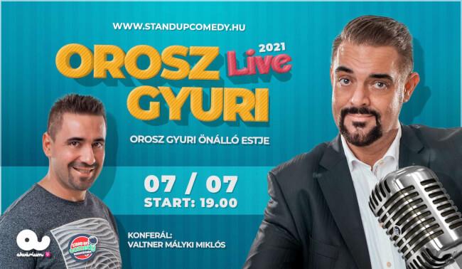 OROSZ GYURI - STAND UP COMEDY LIVE2021 Akvárium Klub