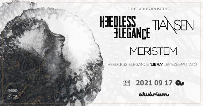 Heedless Elegance lemezbemutató   MERISTEM   Tiansen Akvárium Klub